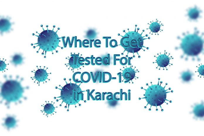 Where To Get Tested For COVID-19 in Karachi
